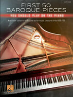 First 50 Baroque Pieces You Should Play on the Piano - Easy Piano Book 291456