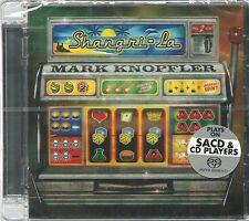 Hybrid SACD (NEU!) . MARK KNOPFLER (Dire Straits) - Shangri-La (CD mkmb