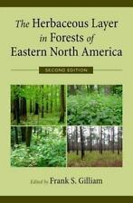 The Herbaceous Layer in Forests of Eastern North America (2014, Hardcover)