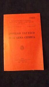 Impiego tattico dell'arma chimica Ministero della guerra Circolare Riservata1936
