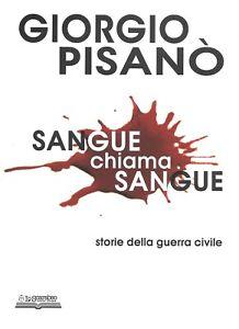 Sangue chiama sangue, Giorgio Pisanò