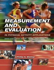Measurement and Evaluation in Physical Activity Applications : Exercise Science,