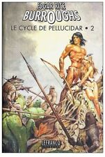EO  EDGAR RICE BURROUGHS  LE CYCLE DE PELLUCIDAR TOME 2 ( INTEGRALE LEFRANCQ )