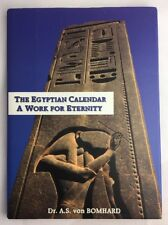 The Egyptian Calendar A Work for Eternity Dr von Bomahrd Hardcover T1