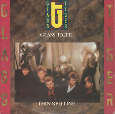 GLASS TIGER Thin Red Line / Ecstacy 45