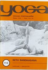 Yoga n°113 - 1973  - Setu Bandhasana - Méditer - Ecouter arbres  - Relaxation