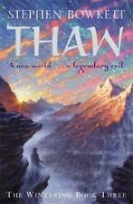 The Wintering: Thaw,Stephen Bowkett