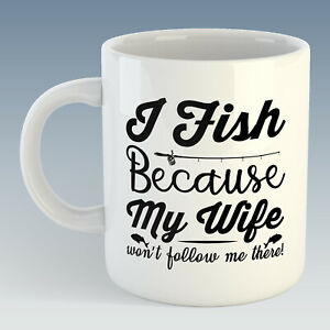 I Fish because my Wife won't follow me there Mug - Also Available + Coaster