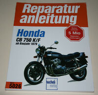 Reparaturanleitung Honda CB 750 K / F ab Baujahr 1978