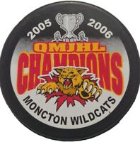 2005-06 MONCTON WILDCATS QMJHL CHAMPIONS HOCKEY PUCK LINDSAY MFG. MADE IN 🇨🇦