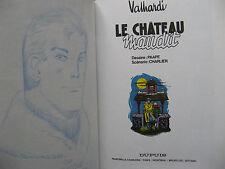 Jean Valhardi 3 EO cartonnée Le Château maudit + dédicace Paape Dupuis Rare