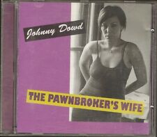 JOHNNY DOWD The Pawnbroker's Wife CD 14 track MUNICH 2002 Kim Sherwood-Caso