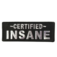 Embroidered Certified INSANE Sew or Iron on Patch Biker Patch