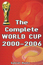 The Complete World Cup 2000-2006 - FIFA Football Soccer Statistics book