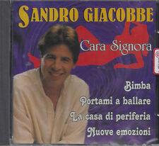 CD ♫ Compact disc **SANDRO GIACOBBE ♦ CARA SIGNORA** nuovo sigillato