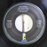 Rock Nm! 45 The Christians - Sad Songs / Forgotten Town On Island