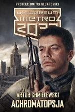 Achromatopsja (Artur Chmielewski) - Metro 2033 - Polish book