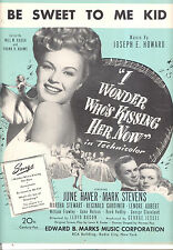 "I Wonder Who'S Kissing Her Now Sheet Music ""Be Sweet To Me Kid"" June Haver"