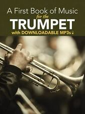 A First Book of Music for the Trumpet: With Downloadable MP3s by Lansing, Peter