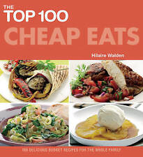 The Top 100 Cheap Eats, Hilaire Walden, New Book