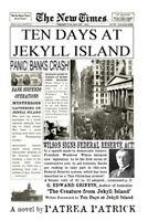 Ten Days at Jekyll Island, Paperback by Patrick, Patrea, Brand New, Free ship...