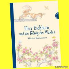Herr Eichhorn und der König des Waldes   9783522438001 NEU