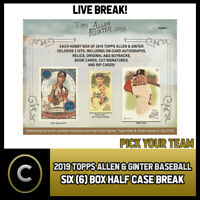 2019 TOPPS ALLEN & GINTER BASEBALL 6 BOX HALF CASE BREAK #A269 - PICK YOUR TEAM