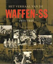 HET VERHAAL VAN DE WAFFEN-SS 1923-1945 - Christopher Ailsby