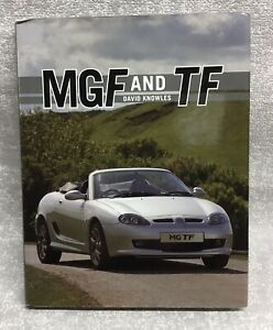 MGF And TF David Knowles MG Midget Motor Car Book 2010 Automobile Sports Car