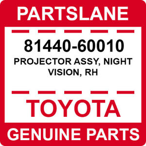 81440-60010 Toyota OEM Genuine PROJECTOR ASSY, NIGHT VISION, RH