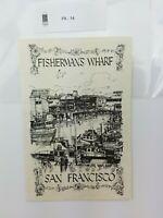 Fishermans Wharf San Francisco @ 1969 David B. Macausland San Anselmo, Cal.
