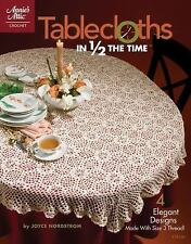 Book: TABLECLOTHS IN 1/2 THE TIME, elegant designs, size 3 thread, Annie's Attic