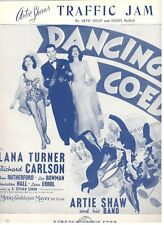 "ARTIE SHAW ""TRAFFIC JAM"" SHEET MUSIC-DANCING CO-ED-1939-TURNER/CARLSON-NEW-MINT!"