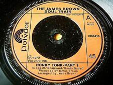 "JAMES BROWN SOUL TRAIN - HONKYTONK  7"" VINYL"