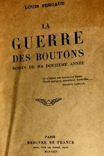 LA GUERRE DES BOUTONS*LOUIS PERGAUD*ORIGINAL ÉDITION TRÈS RARE 1949*GRAND FORMAT
