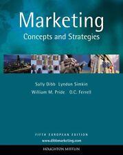 Marketing: Concepts and Strategies,O. C. Ferrell, Sally Dibb, Lyndon Simkin, Wi