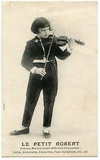VIRTUOSE MUSICAL. LE PETIT ROBERT. MUSICIEN. YOUNG VIRTUOSO MUSICIAN.