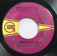 Soul 45 The Undisputed Truth - Gotta Keep On Tryin' Till I Win Your Love / Mama
