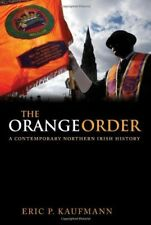 The Orange Order: A Contemporary Northern Irish History, New Books