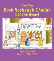 How the Rosh Hashanah Challah Became Round (Paperback or Softback)