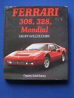 Ferrari 308, 328 Mondial by Geoff Willoughby  -   Osprey 1989