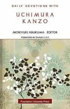 Daily Devotions with Uchimura Kanzo (Paperback or Softback)