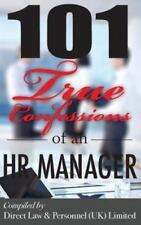 101 True Confessions of an HR Manager (2015, Paperback)