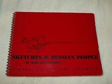 "Ultra Rare 1959 ""Sketches of the Russian People"" M E Dohrs Garelick's Gallery Gd"