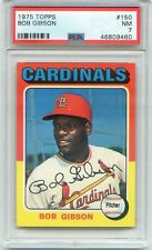 1975 Topps #150 Bob Gibson PSA 7 NM St, Louis Cardinals HALL OF FAME!!