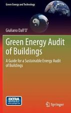 Green Energy and Technology Ser.: Green Energy Audit of Buildings : A Guide...