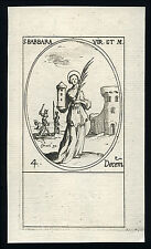 santino incisione 1600 S.BARBARA V.M.  j.callot