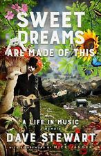 Sweet Dreams Are Made of This: A Life In Music by Stewart, Dave in Used - Very