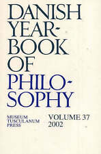 Danish Yearbook of Philosophy: 2002: Volume 37 by Museum Tusculanum Press...