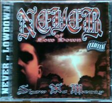 Show No Mercy [PA] by Never (CD, May-2000, Dogday) Norteno Rap - Bay Area